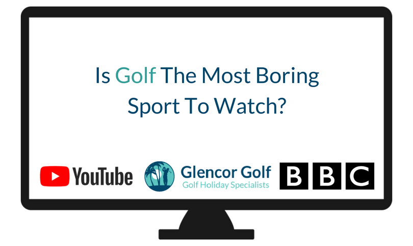 Is Golf The Most Boring Sport To Watch?